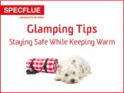 Glamping Top Tips - Staying Safe While Keeping Warm